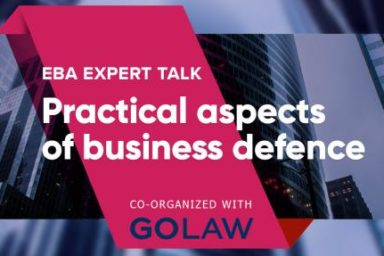 "EBA Expert Talk ""Practical aspects of business defence"""