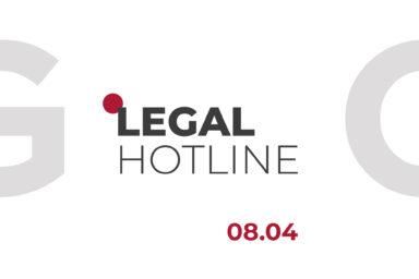 LEGAL HOTLINE 08.04.2021