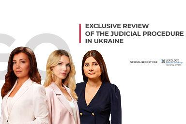 Exclusive review of the judicial procedure in Ukraine