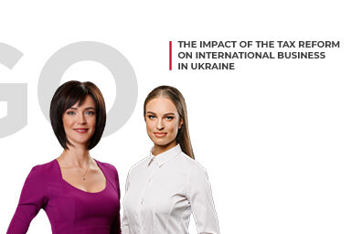 The Impact of the Tax Reform on International Business in Ukraine